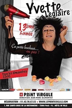 """YVETTE LEGLAIRE """"Le PV a pris perpette avec Yvette"""