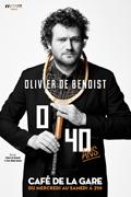 """OLIVIER DE BENOIST """"0/40 ANS"""""""