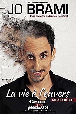 """JO BRAMI """"LA VIE À L'ENVERS"""""""