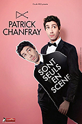 "PATRICK CHANFRAY ""SONT SEULS EN SCÈNE"""