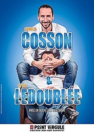 ARNAUD COSSON ET CYRIL LEDOUBLÉE