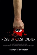 RESISTER C'EST EXISTER