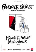 FRÉDÉRICK SIGRIST- Manuel de survie dans l'isoloir
