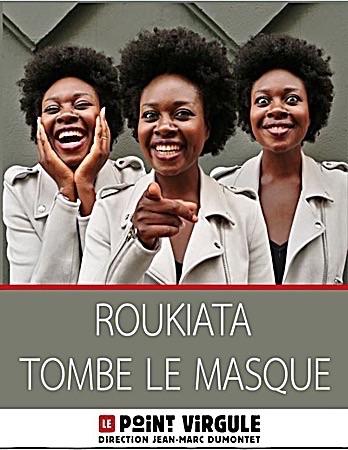 ROUKIATA TOMBE LE MASQUE