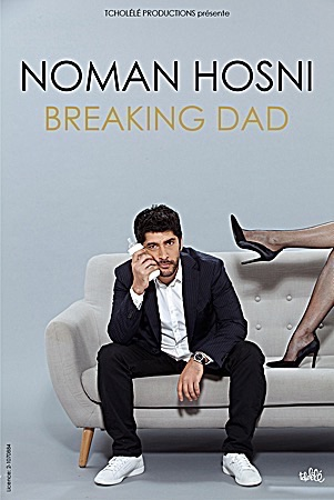 "NOMAN HOSNI ""Breaking Dad"""
