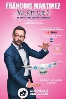 FRANÇOIS MARTINEZ - Menteur - show magique