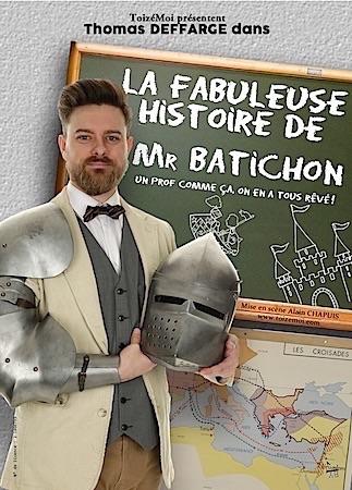 FABULEUSE HISTOIRE DE MR BATICHON (LA)
