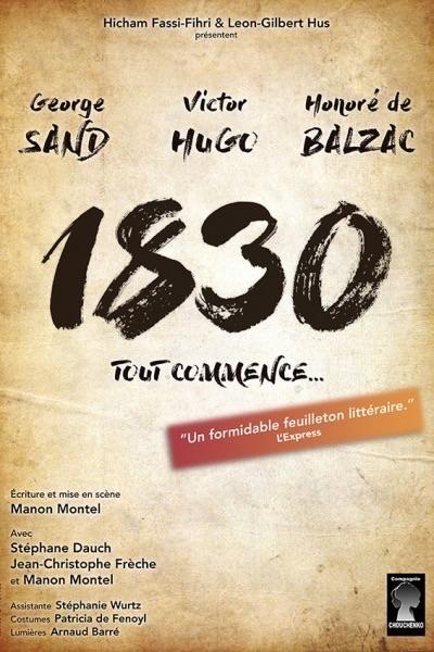 1830 SAND HUGO BALZAC TOUT COMMENCE...