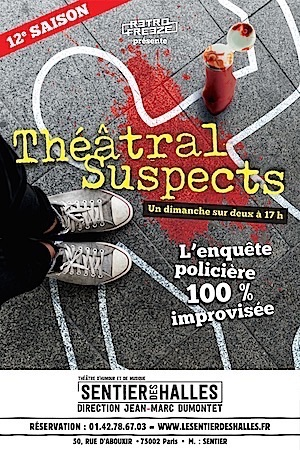 THEÂTRAL SUSPECTS