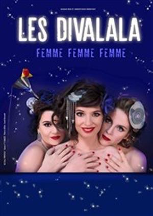 DIVALALA (LES) - Femme femme femme